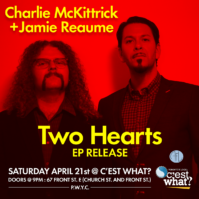 Two Hearts - Charlie McKittrick and Jamie Reaume